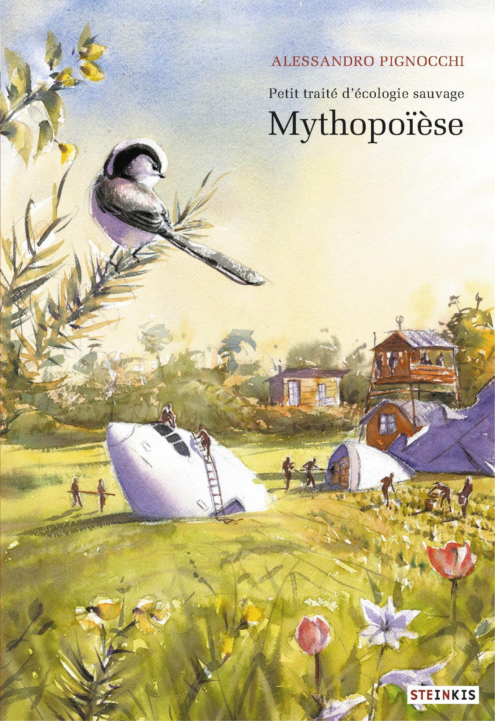 Petit traité d'écologie sauvage 3 - Mythopoïèse