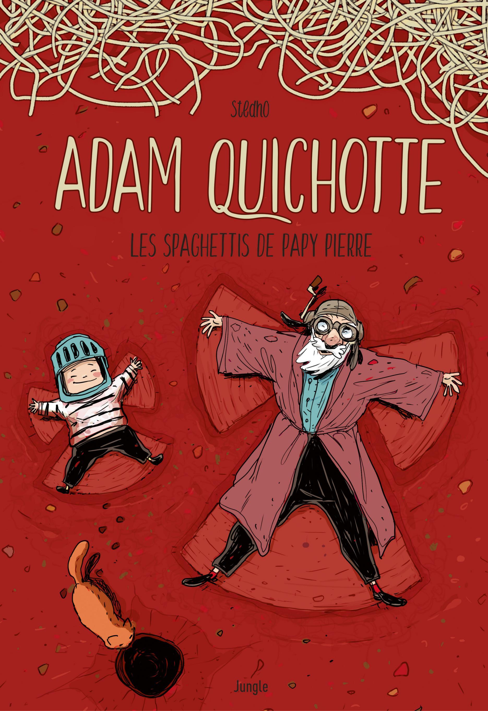 Adam Quichotte 1 - Les spaghettis de Papy Pierre