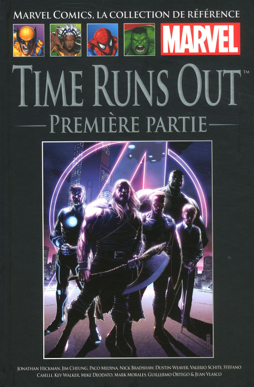 Marvel Comics, la Collection de Référence 106 - Time Runs Out – Première partie