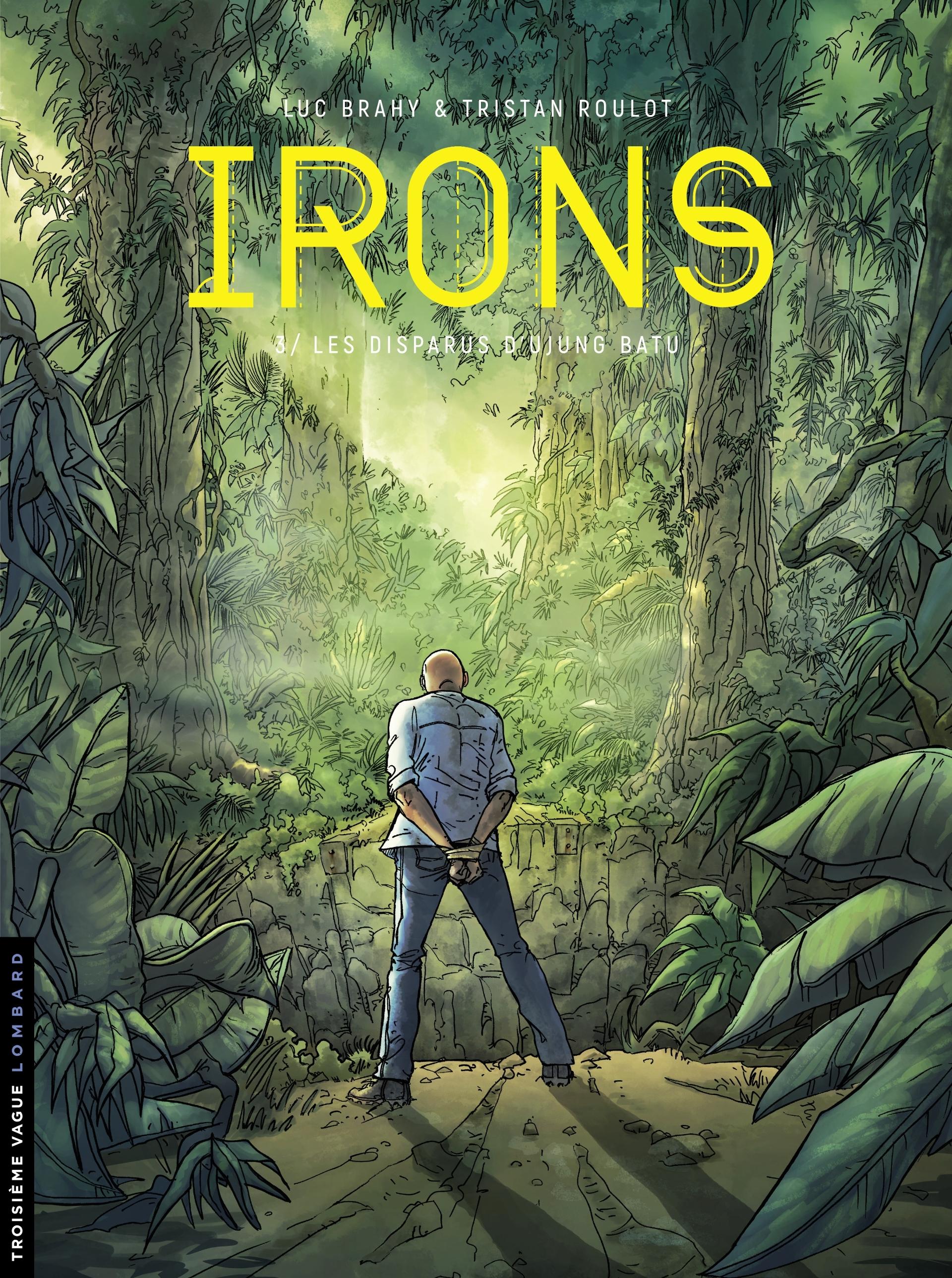 Irons 3 - Les disparus d'Ujung Batu