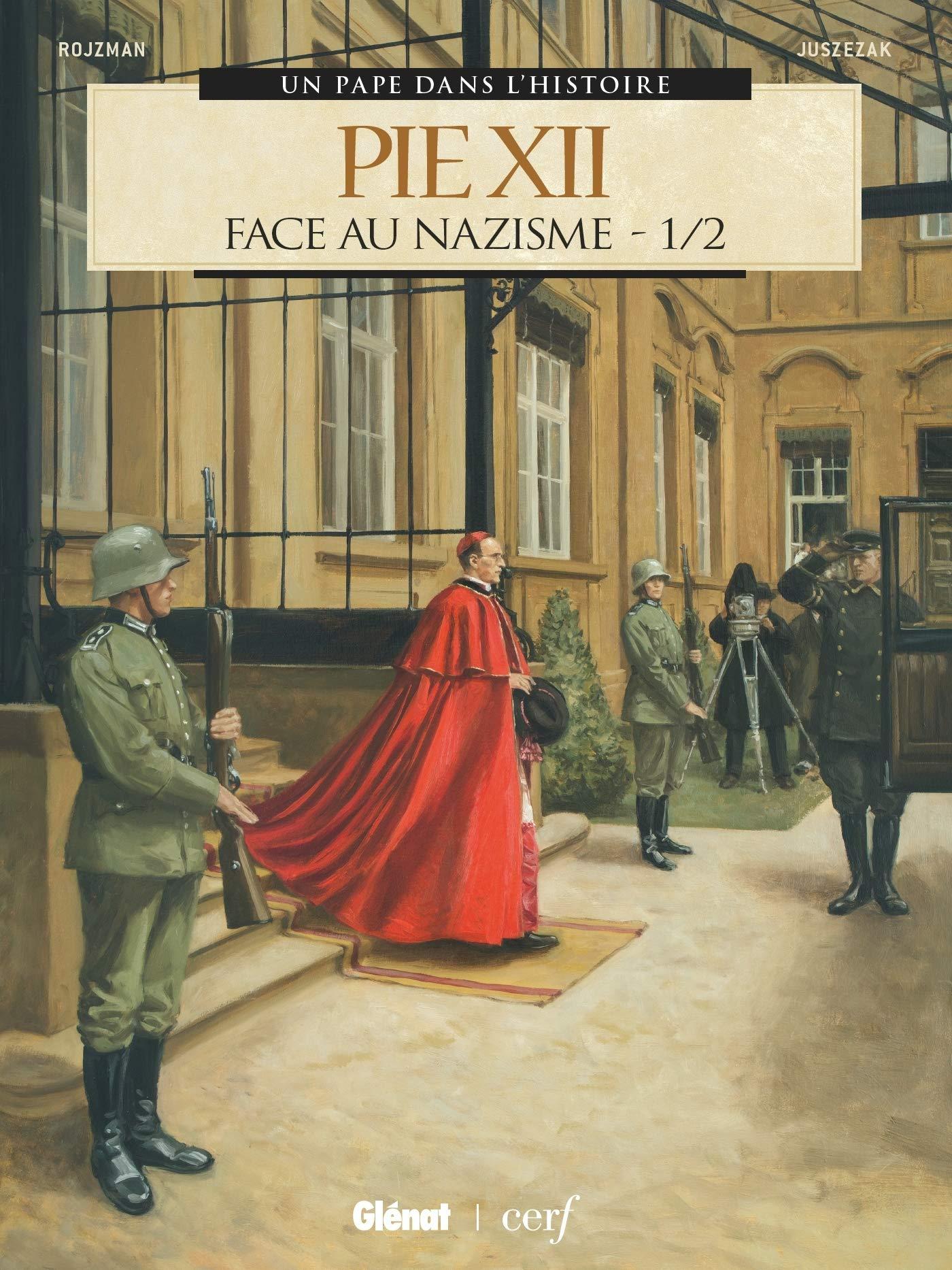 Pie XII 1 - Face au nazisme 1/2
