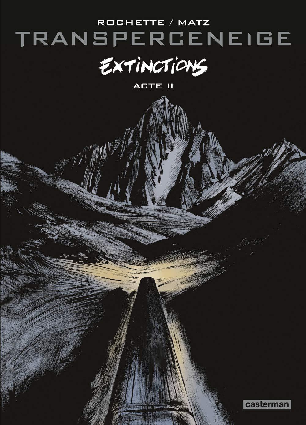 Transperceneige, extinctions 2 - Tome 2