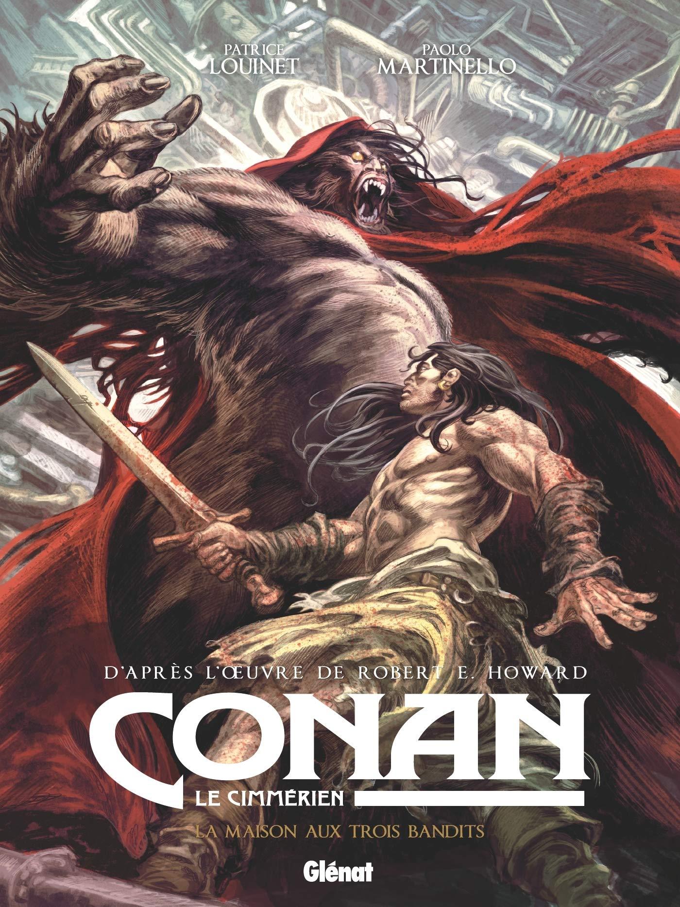 Conan le Cimmérien 10 - La maison aux trois bandits