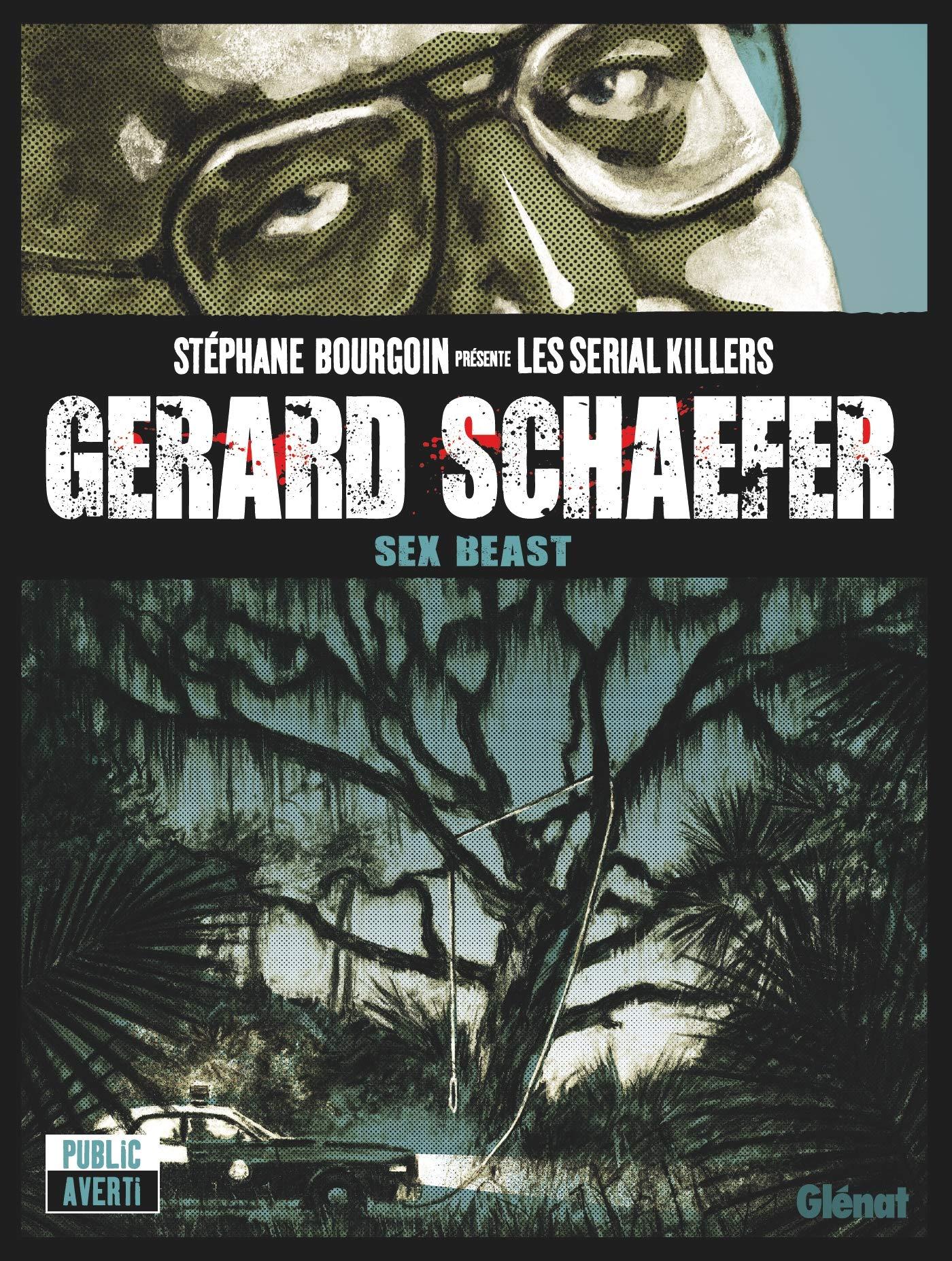 Gerard Schaefer 1 - Sex beast