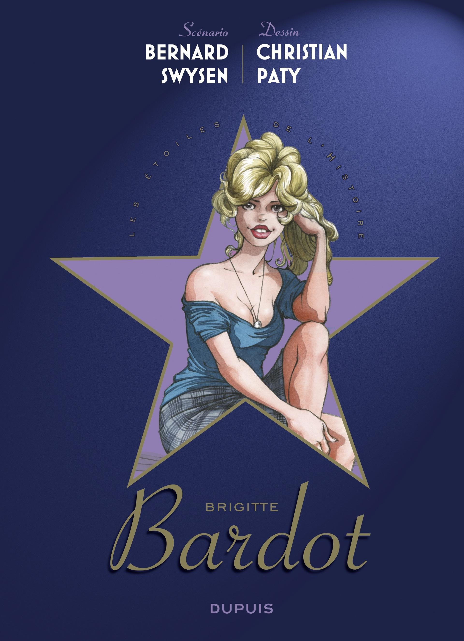 Les étoiles de l'histoire 3 - Brigitte Bardot