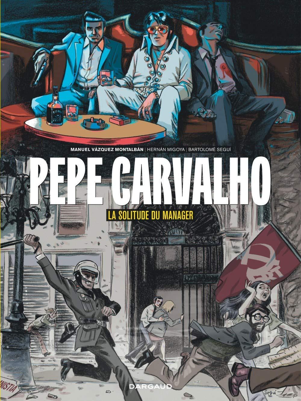 Pepe Carvalho 2 - La solitude du manager