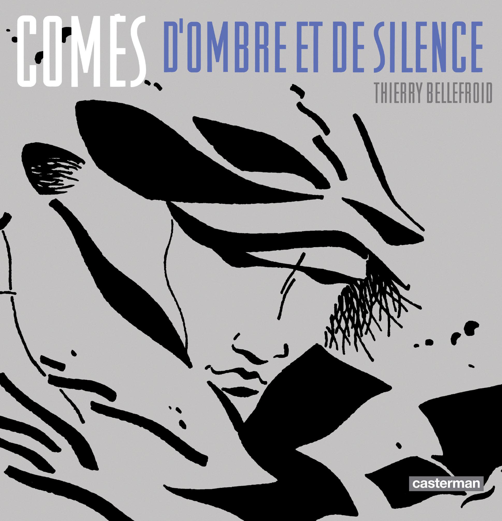 Comès, d'Ombre et de Silence  1