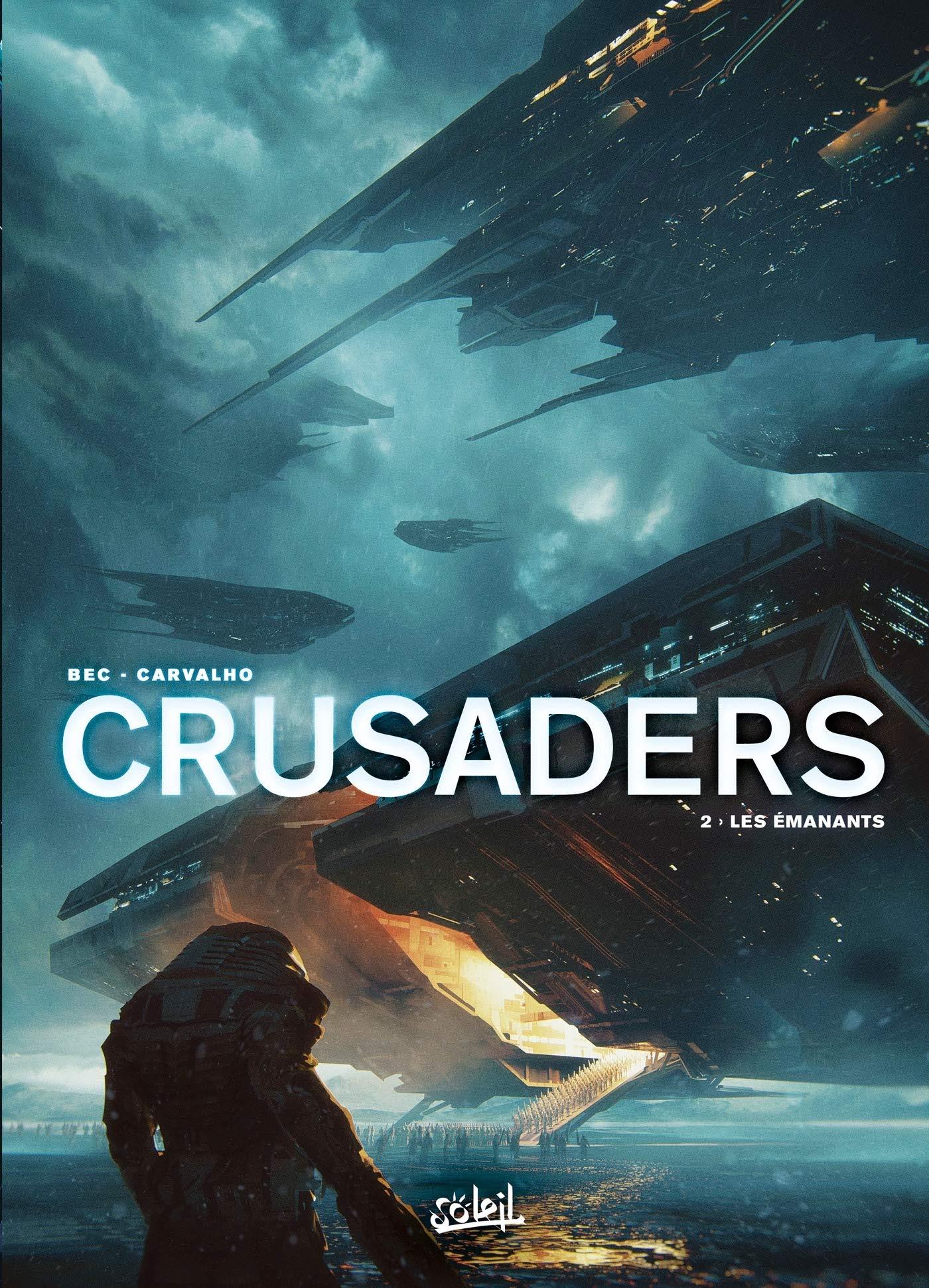 Crusaders 2 - Les Émanants