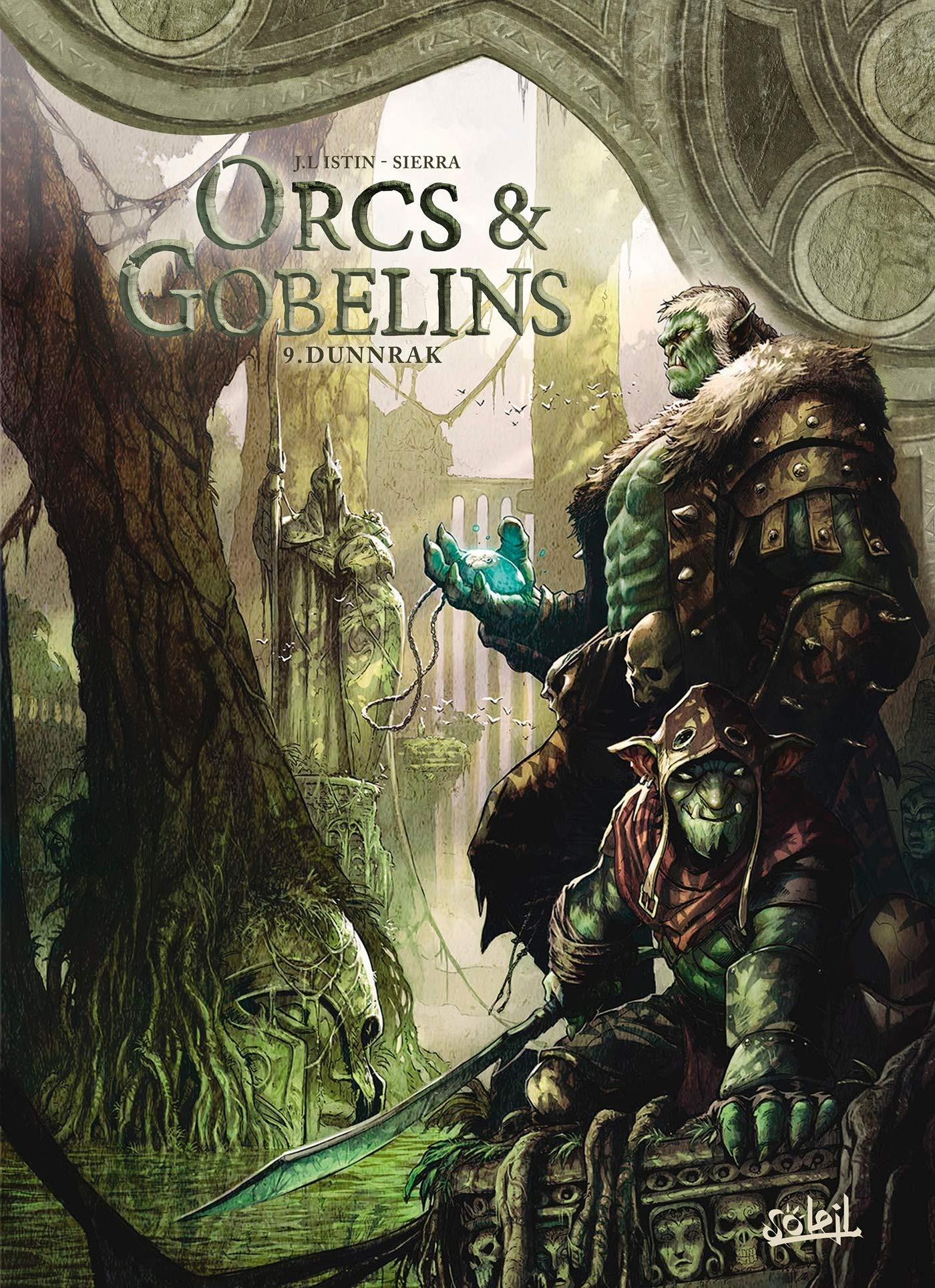 Orcs et Gobelins 9 - Dunnrak
