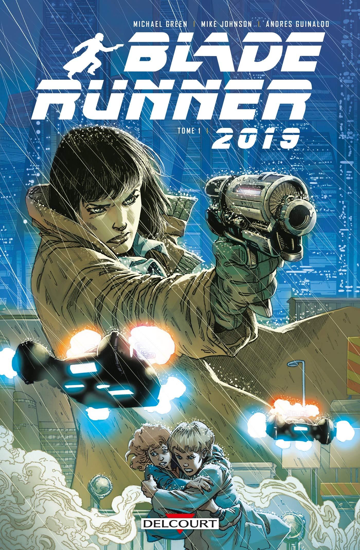 Blade Runner 2019 1 - Tome 1