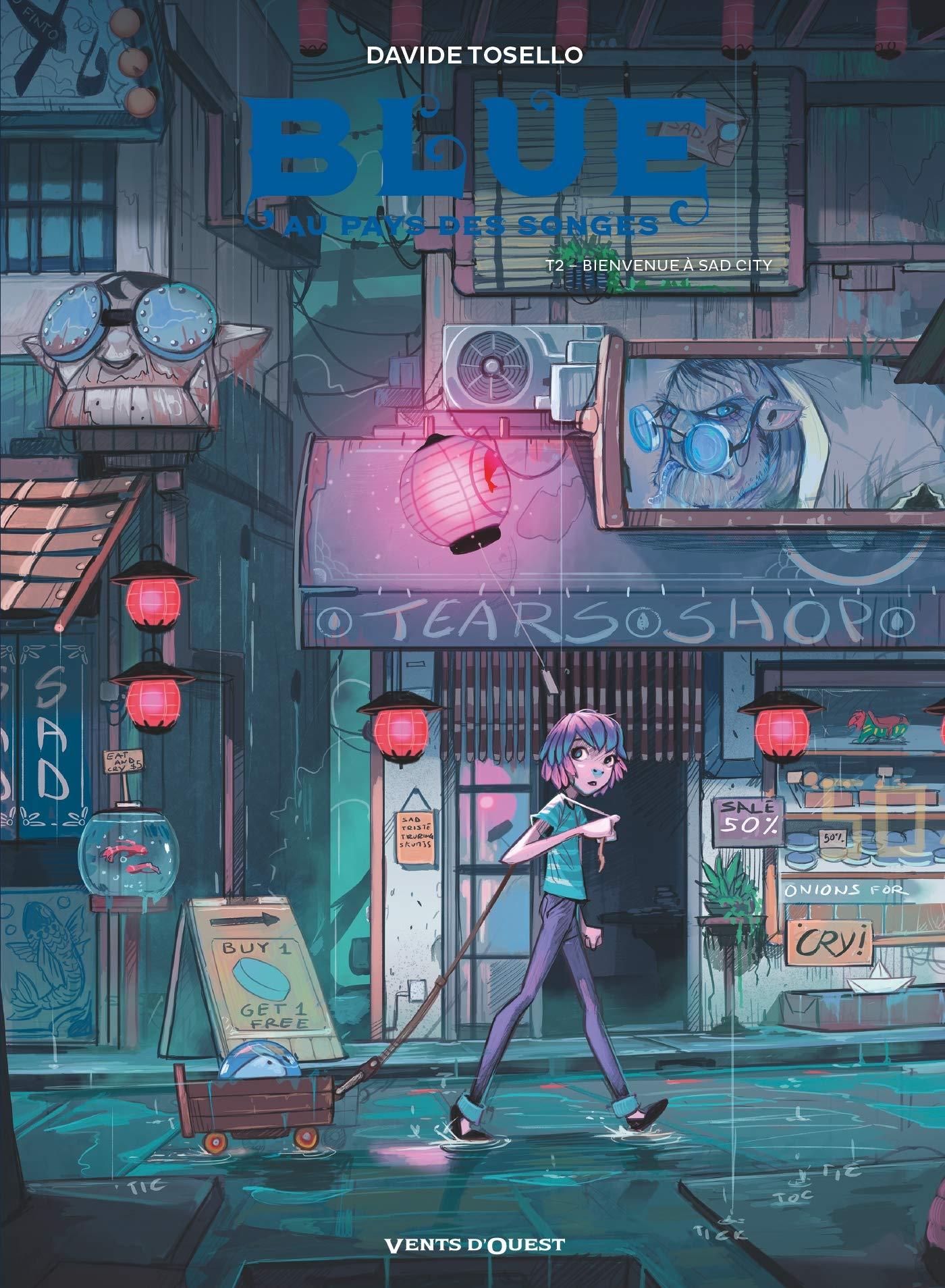 Blue au pays des songes 2 - Bienvenue à Sad City