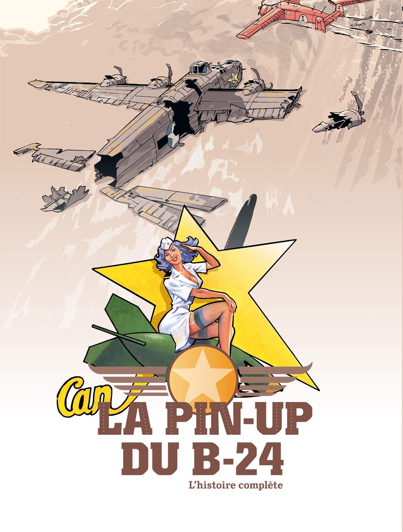 La pin-up du B-24 1 - L'histoire complète