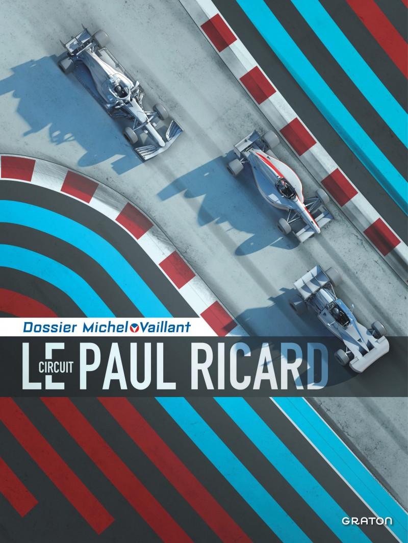 Dossier Michel Vaillant 15 - Le circuit Paul Ricard