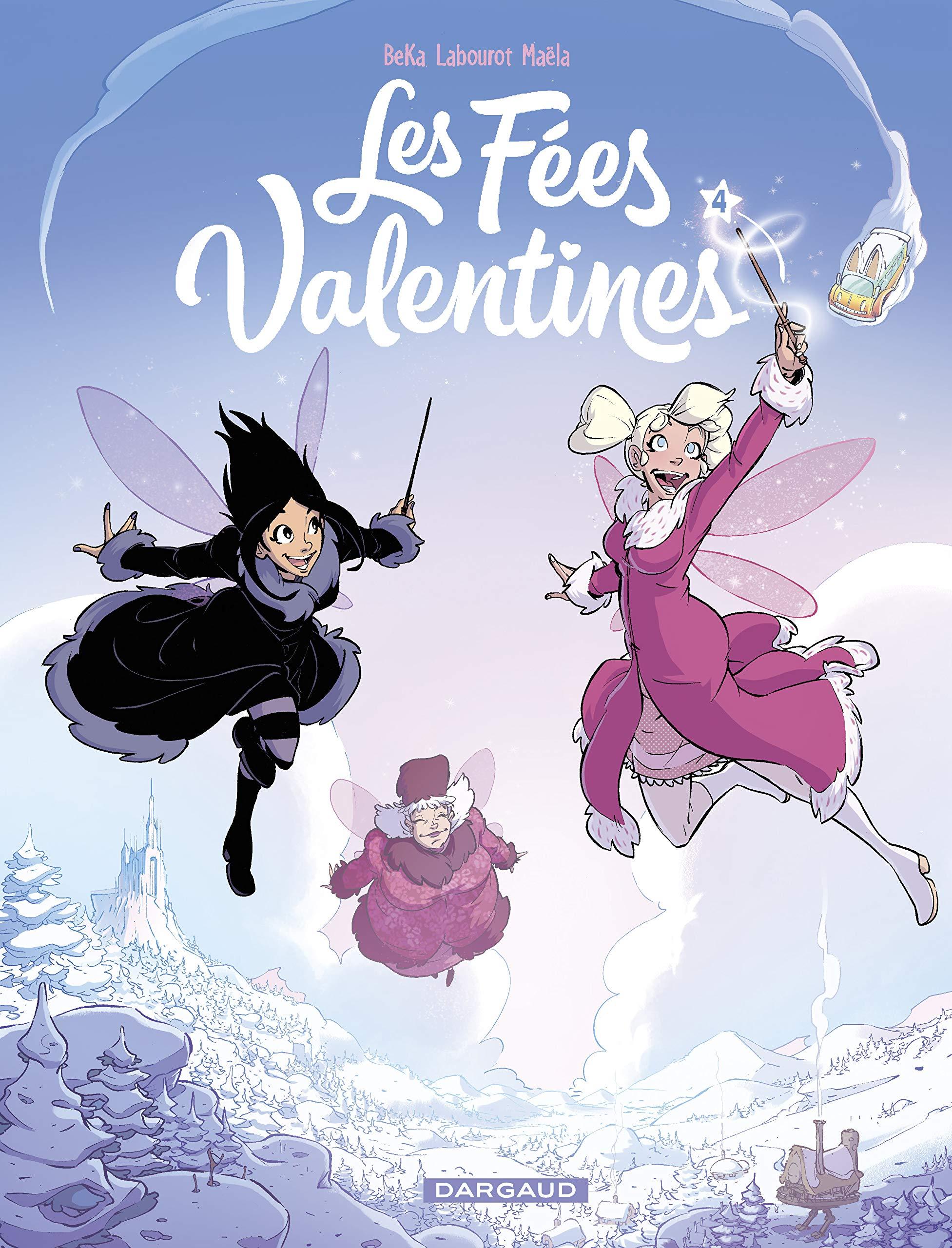 Les fées Valentines 4 - La Princesse des neiges