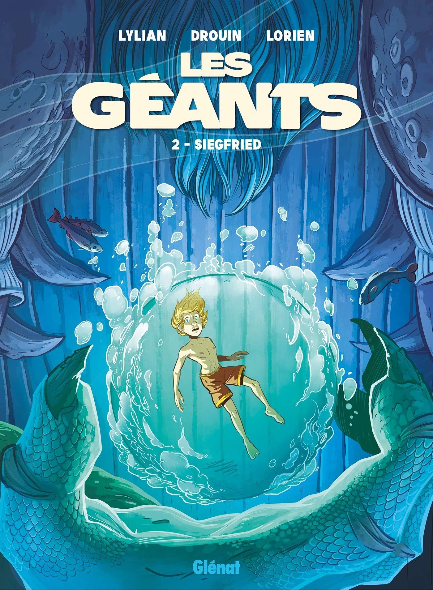 Les géants 2 - Siegfried