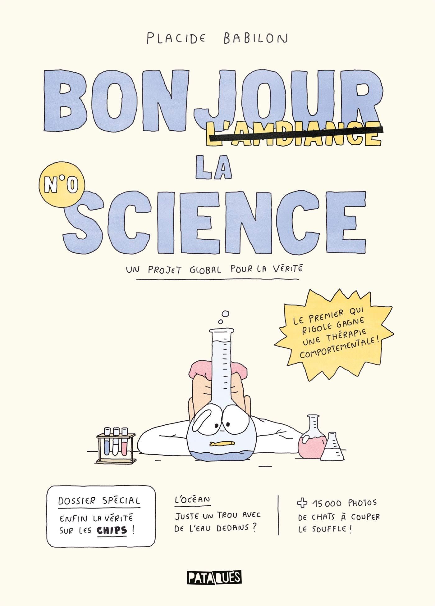 Bonjour la science 0 - Un projet global pour la vérité