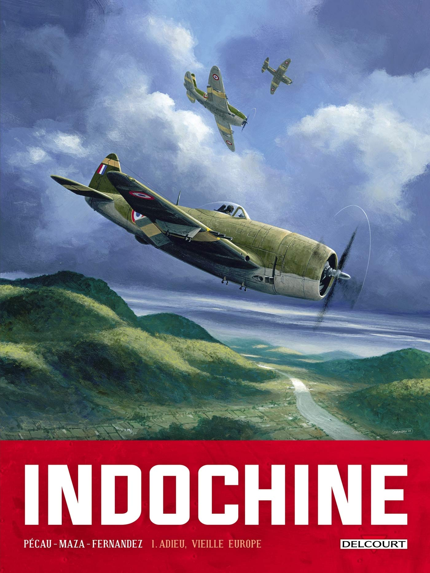 Indochine 1 - Adieu, vieille Europe