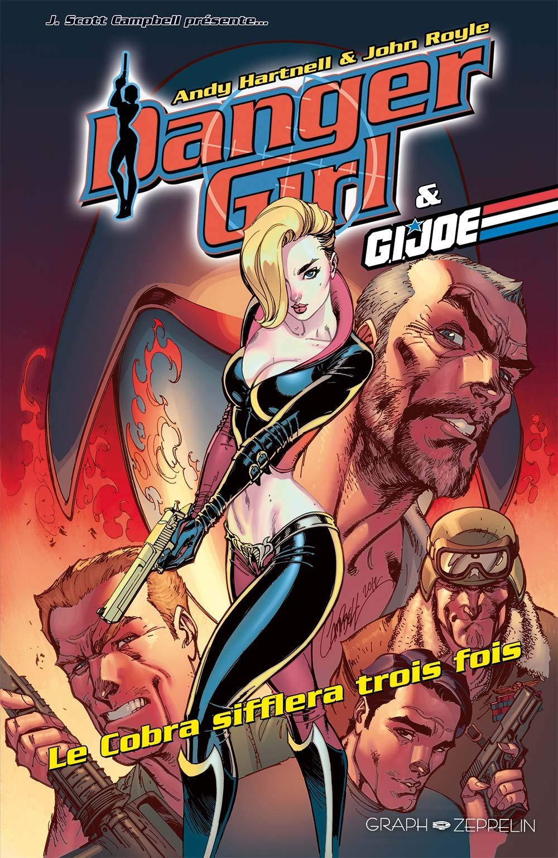 Danger Girl 7 - Le Cobra sifflera trois fois