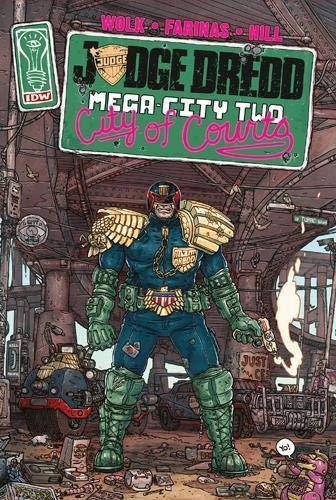 Judge Dredd - Mega-City Two 1 - City of Courts