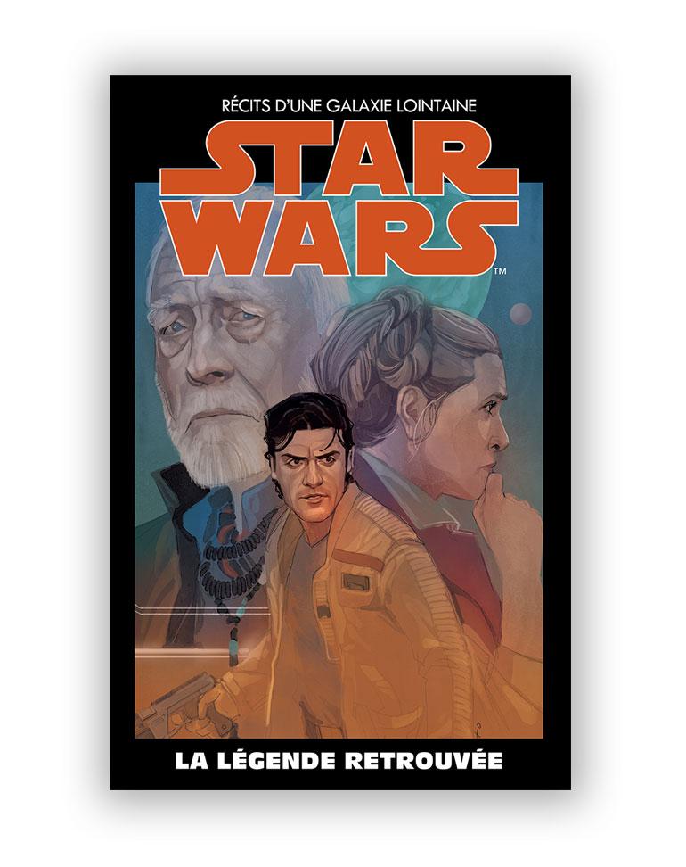 STAR WARS - L'ÉDITION SPÉCIALE : RÉCITS D'UNE GALAXIE LOINTAINE (Altaya) 33 - LA LÉGENDE RETROUVÉE