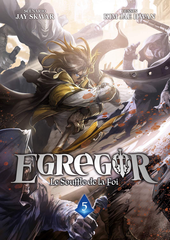 Egregor - Le souffle de la foi 5