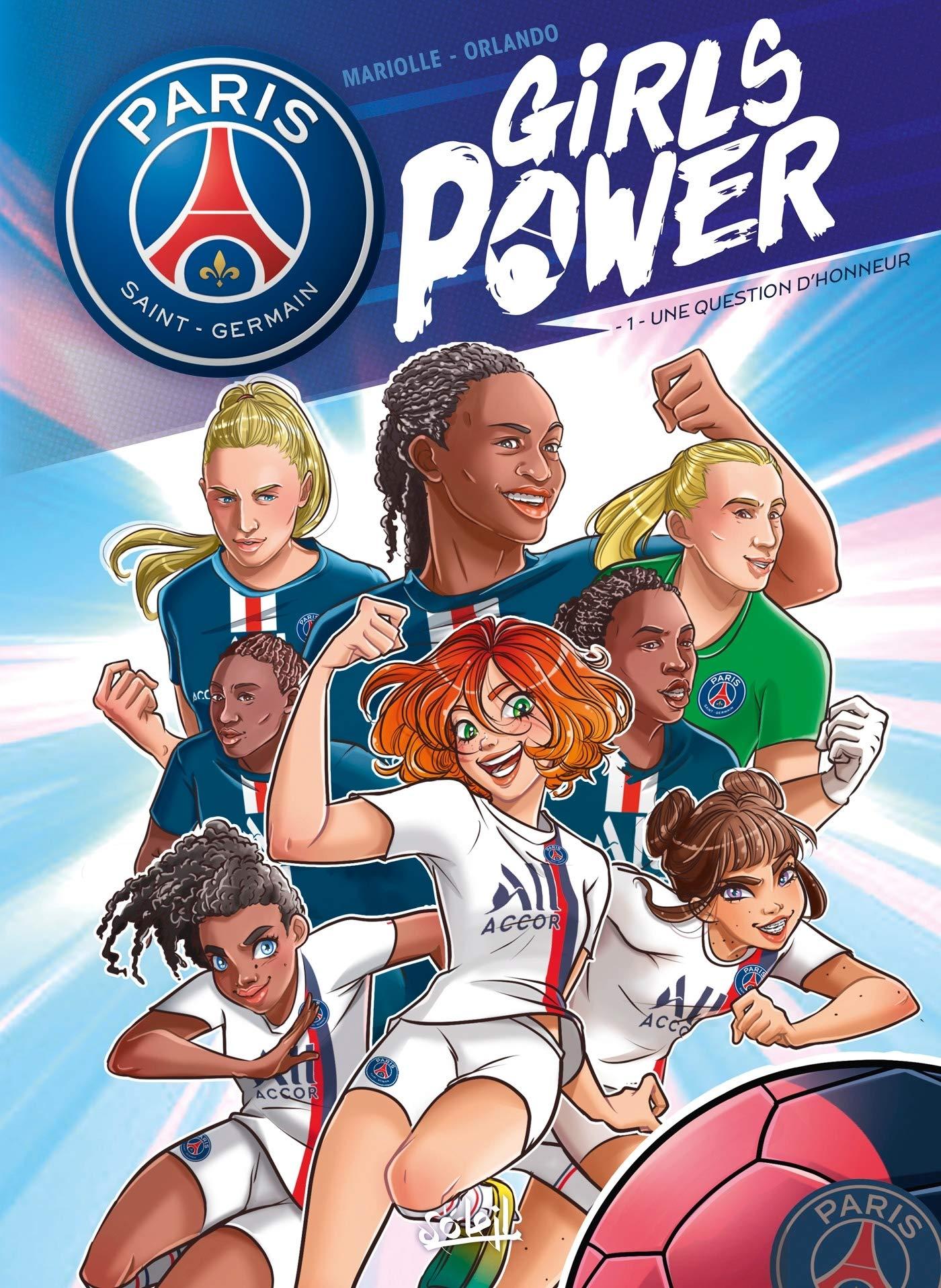 Paris Saint-Germain - Girls power 1 - Une question d'honneur