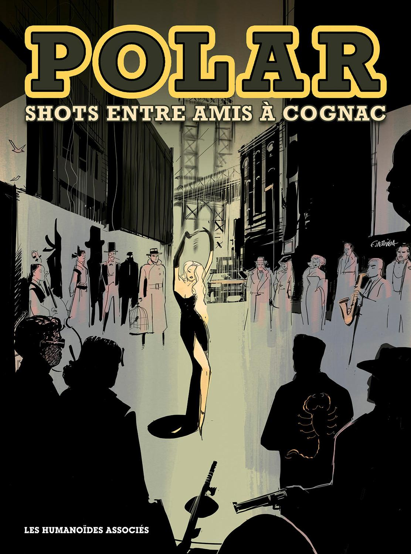 Polar 1 - Shots entre amis à Cognac