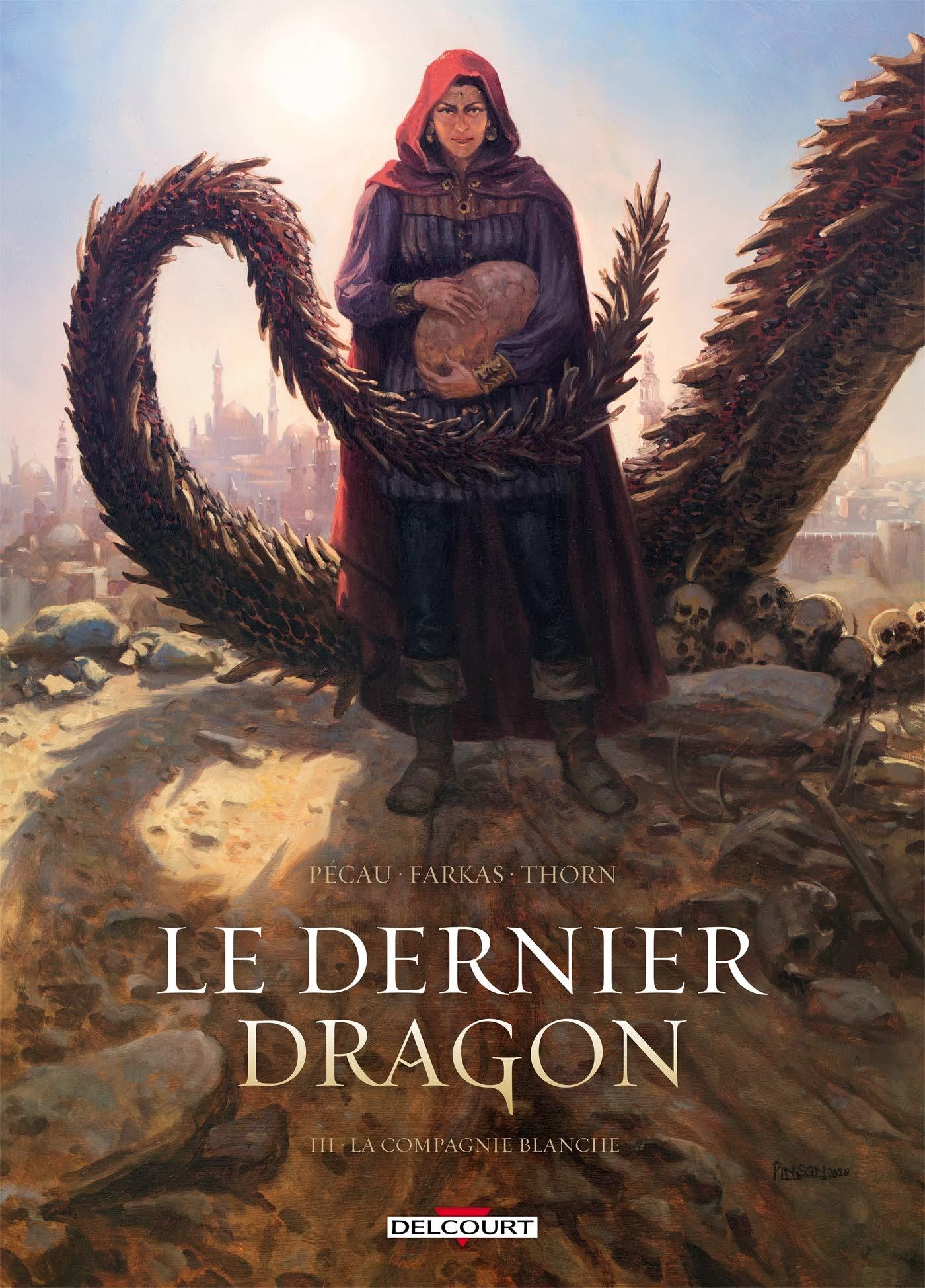 Le dernier dragon 3 - La compagnie blanche