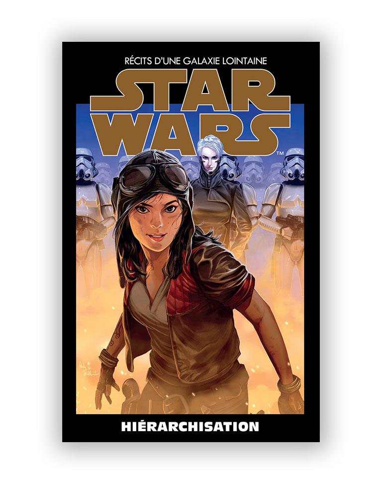 STAR WARS - L'ÉDITION SPÉCIALE : RÉCITS D'UNE GALAXIE LOINTAINE (Altaya) 37 -  HIÉRARCHISATION