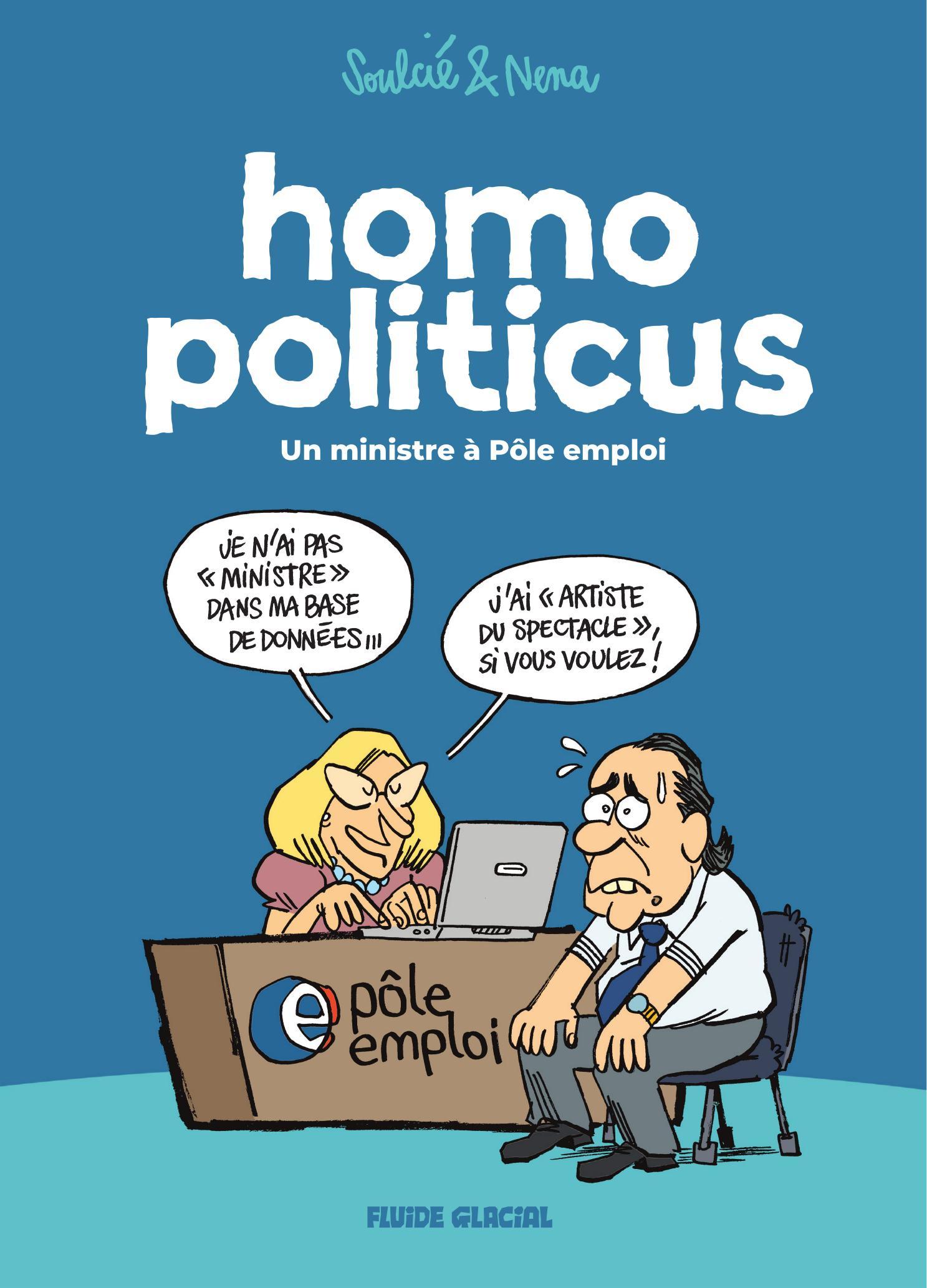 Homo Politicus 1 - Un ministre à Pôle Emploi