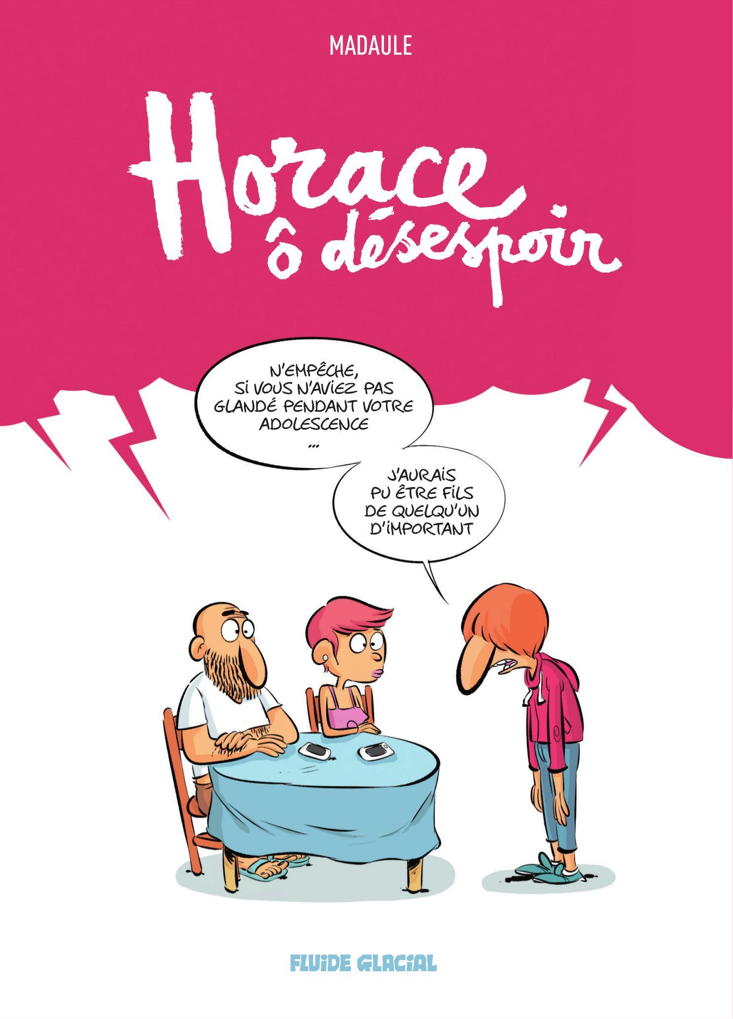 Horace ô désespoir 1 - Horace ô désespoir