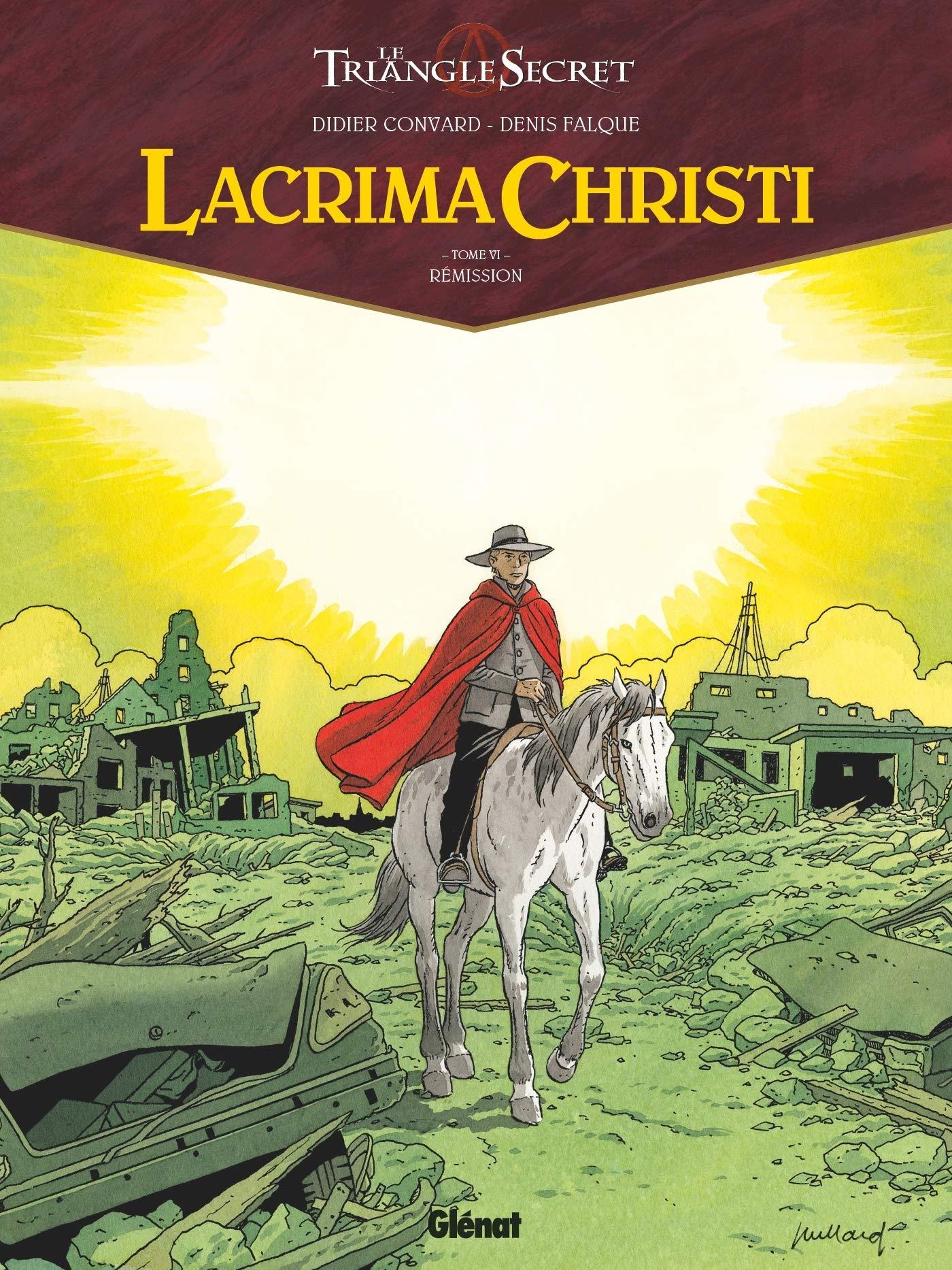 Lacrima Christi 6 - Rémission