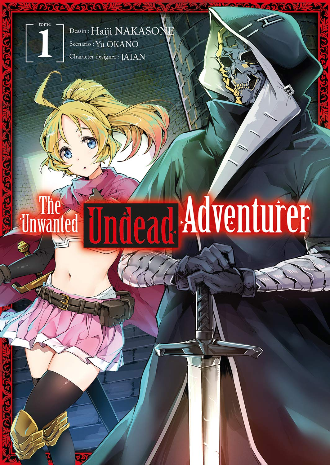 The Unwanted Undead Adventurer 1