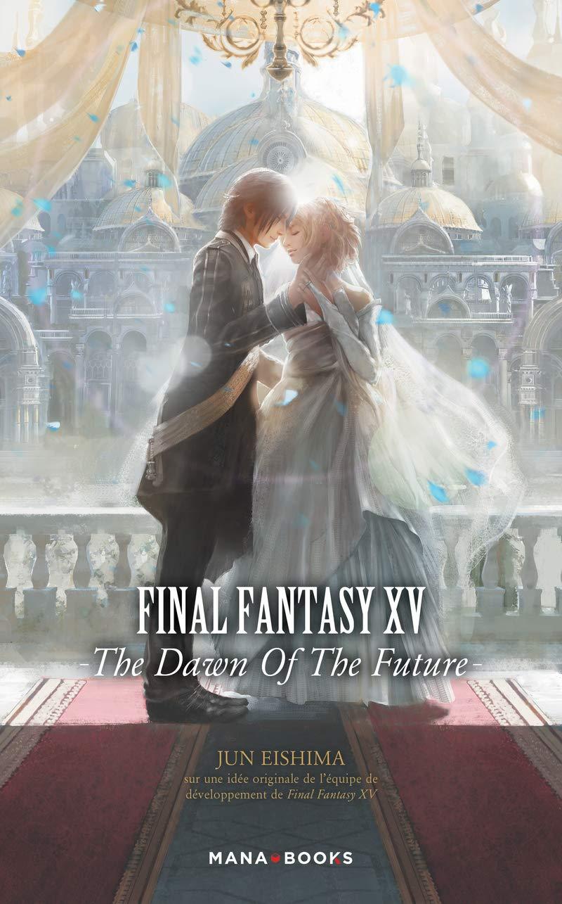 Final Fantasy XV - The dawn of the future 1