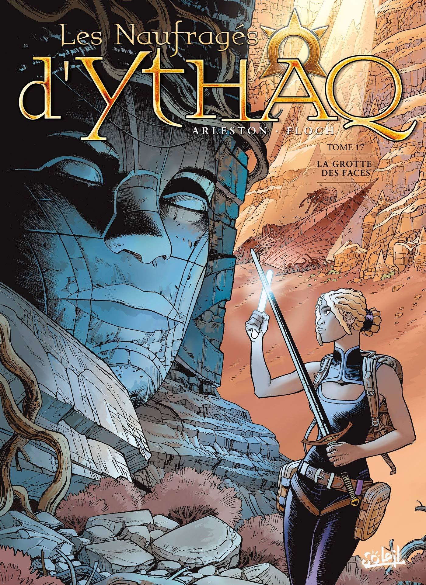 Les naufragés d'Ythaq 17 - La Grotte des Faces