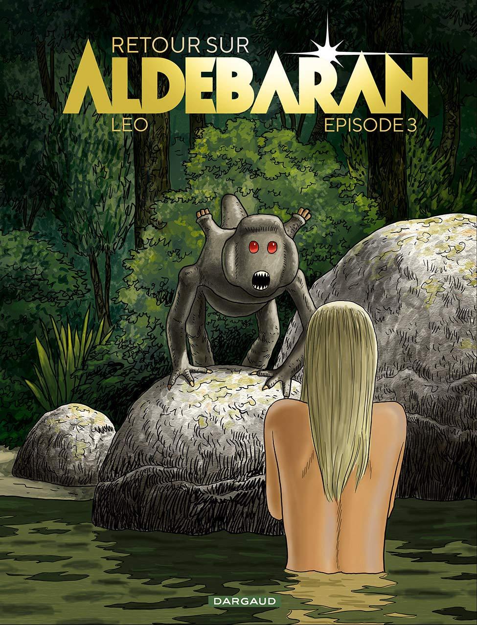 Les Mondes d'Aldébaran - Retour sur Aldébaran 3