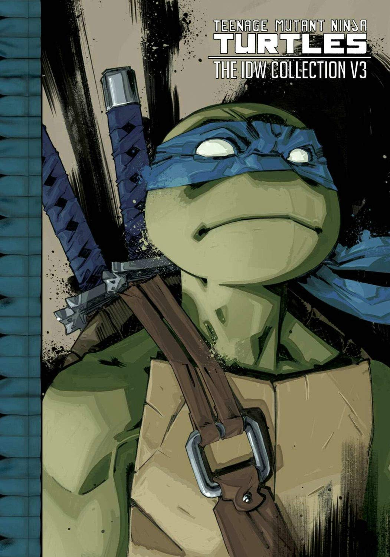 Les Tortues Ninja 3 - Teenage Mutant Ninja Turtles: The IDW Collection Volume 3