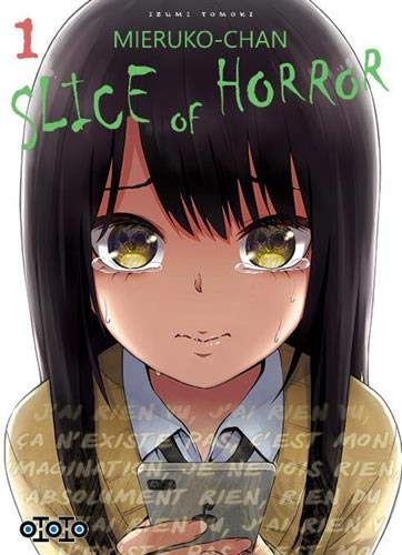 Mieruko-Chan : Slice of Horror 1