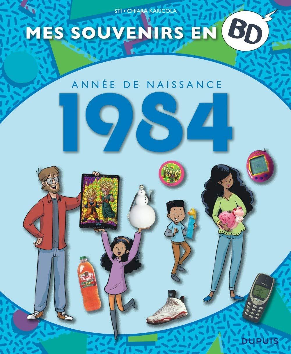 Mes souvenirs en BD 45 - Année de naissance 1984