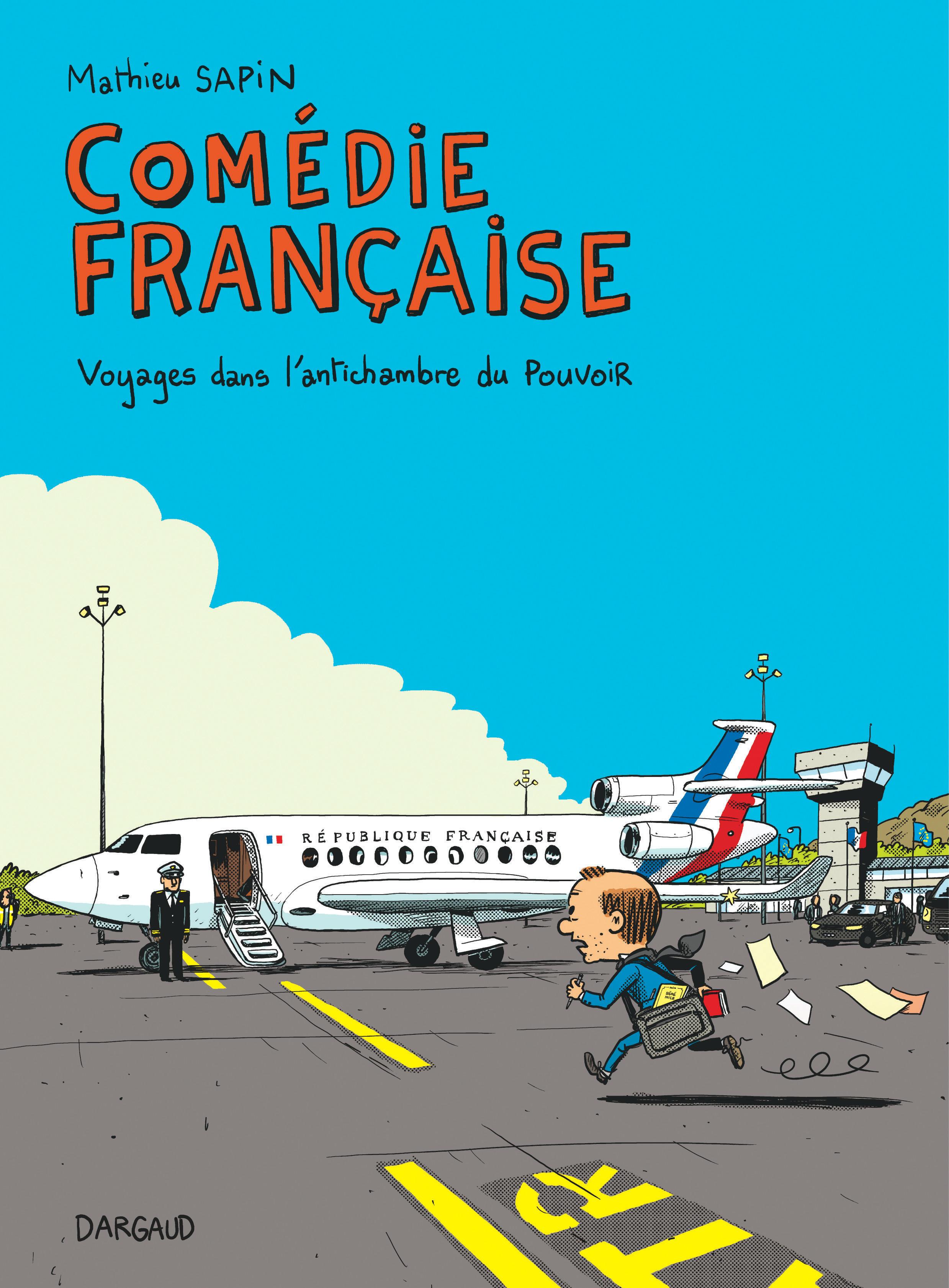 Comédie française, voyages dans l'antichambre du pouvoir 1