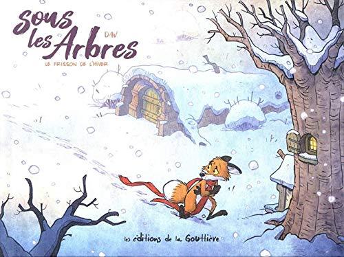 Sous les arbres 2 - Le frisson de l'hiver