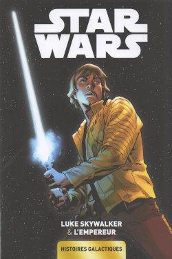 Star Wars - Histoires galactiques 2 - Like Skywalker & l'Empereur