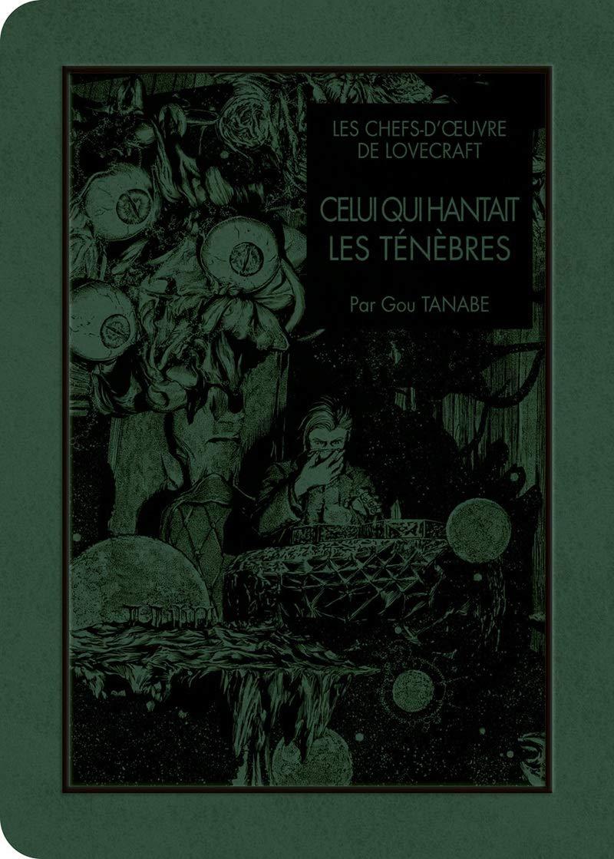 Les chefs-d'œuvre de Lovecraft - Celui qui hantait les ténèbres 1