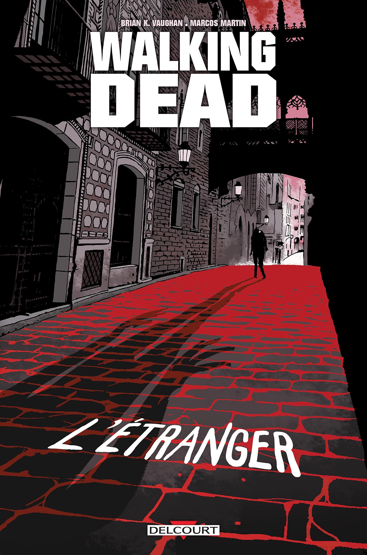 Walking Dead - L'Étranger 1