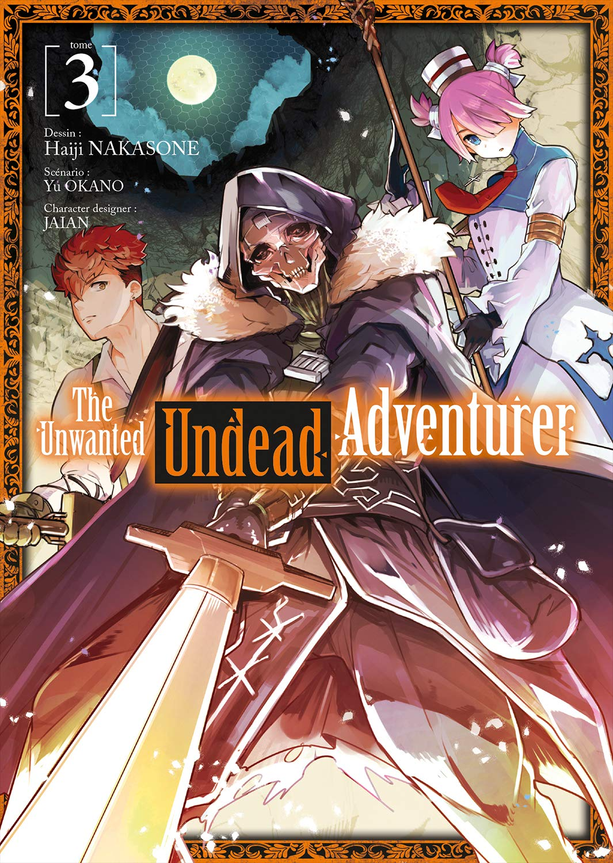 The Unwanted Undead Adventurer 3