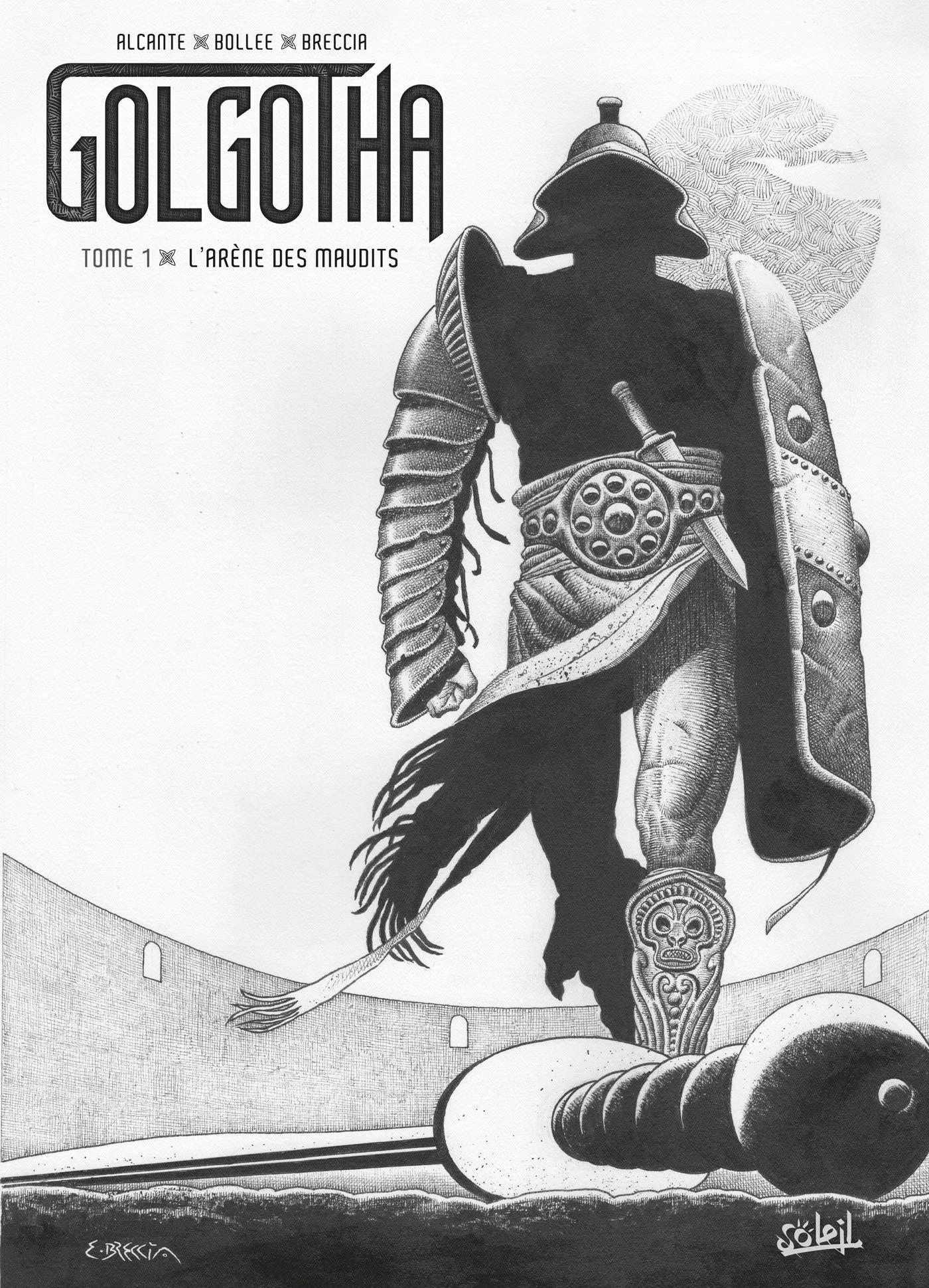 Golgotha 1 - L'arène des maudits