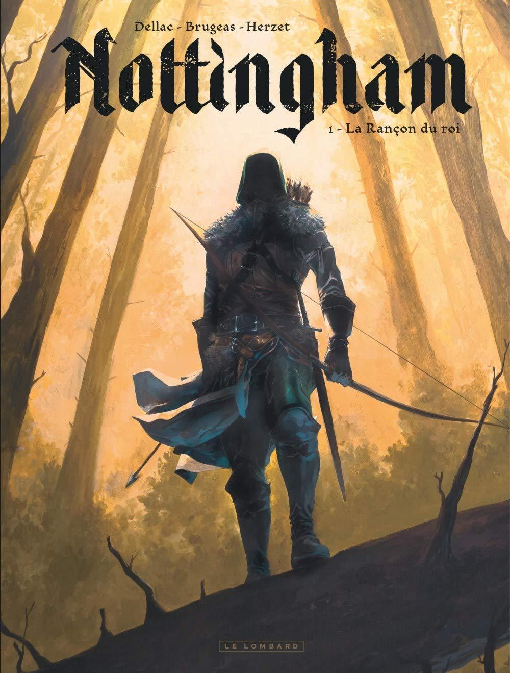 Nottingham 1 - La rançon du roi