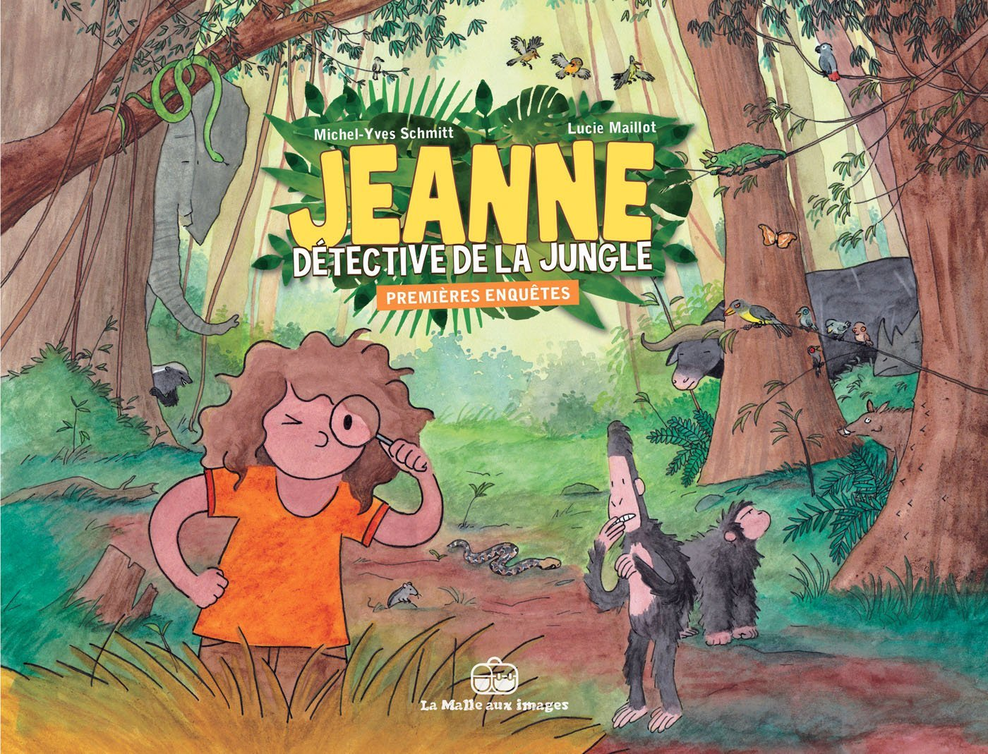 Jeanne, détective de la jungle 1 - Premières enquêtes