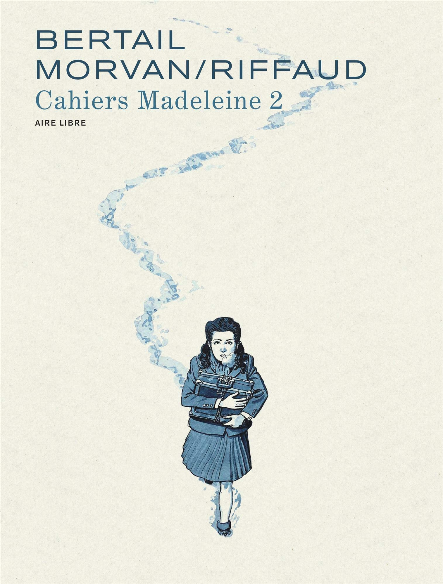 Madeleine, résistante 2 - Cahiers 2/3