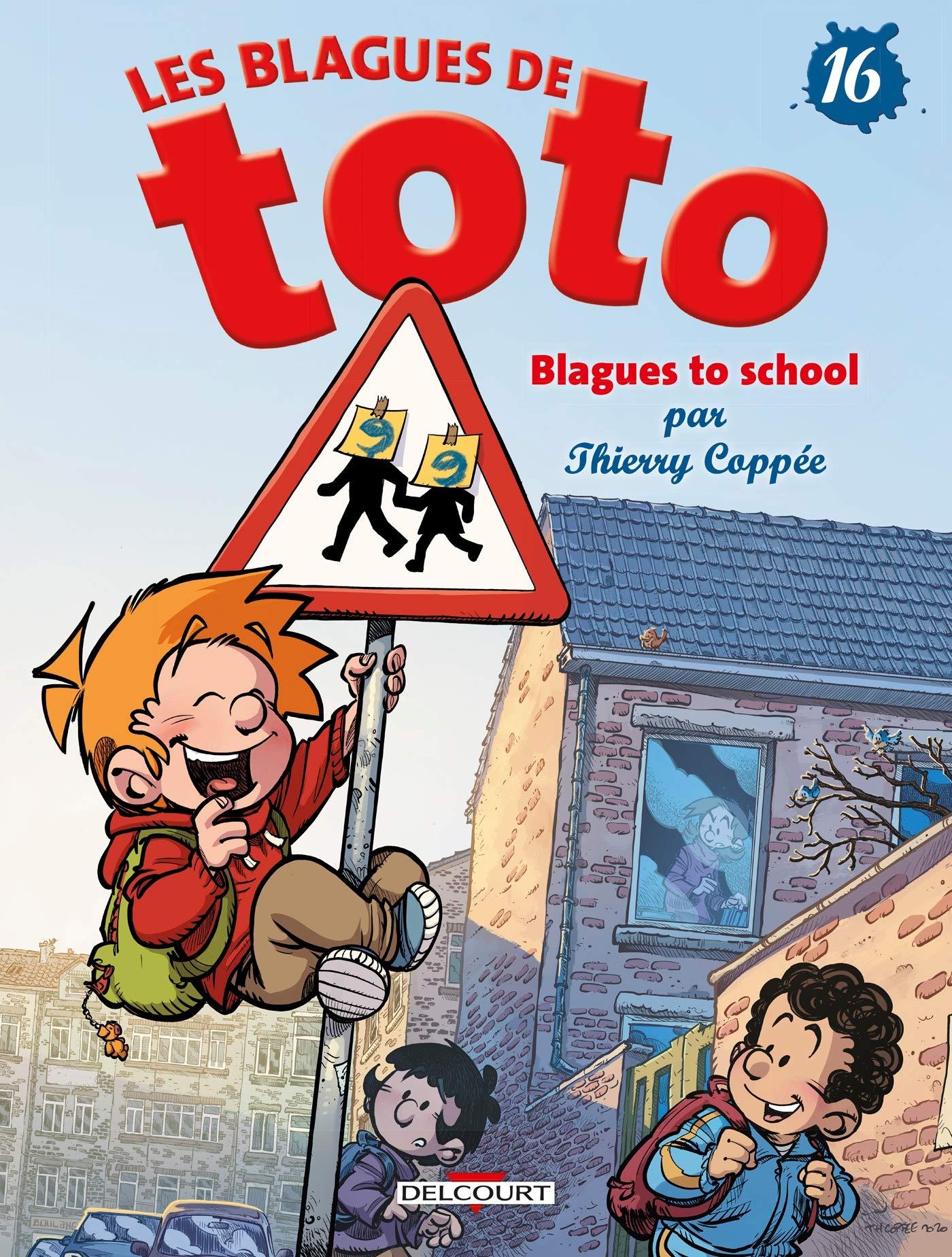 Les blagues de Toto 16 - Blagues to school